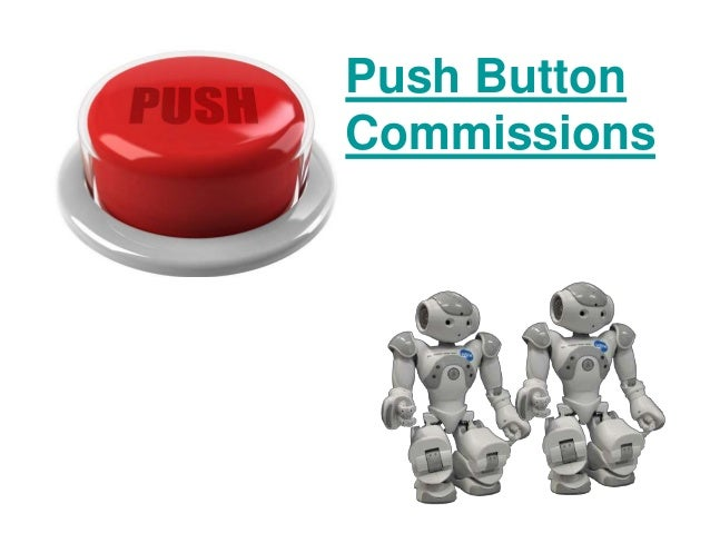 Push Button Commissions