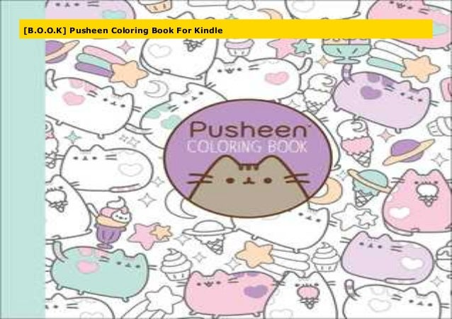 B.O.O.K] Pusheen Coloring Book For Kindle