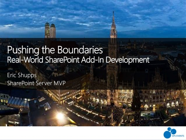 Pushing the Boundaries Real-World SharePoint Add-In Development