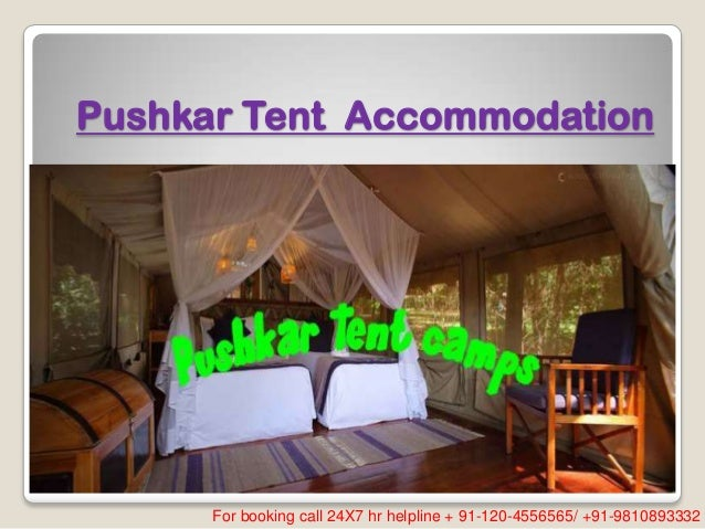 Pushkar Tent Accommodation For booking call 24X7 hr helpline + 91-120-4556565/ +91-9810893332