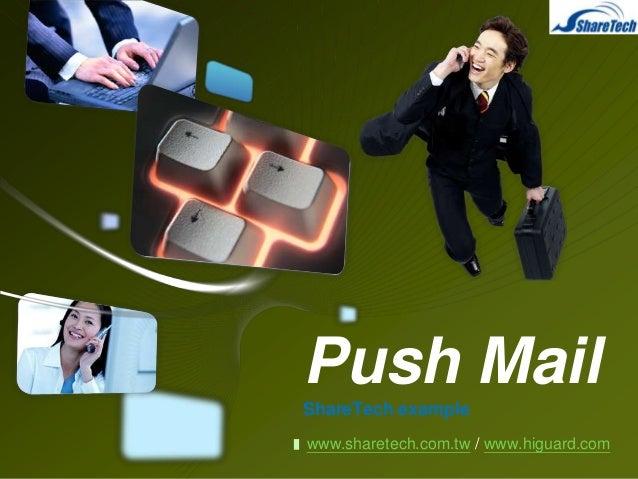 LOGO  Push Mail ShareTech example www.sharetech.com.tw / www.higuard.com