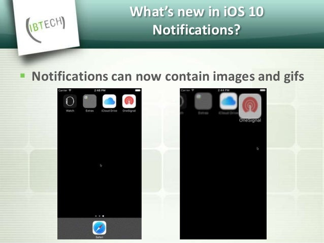 What's new in iOS 10 Notifications?  Notifications can contain videos  Notifications can contain videos up to 50 megabyt...