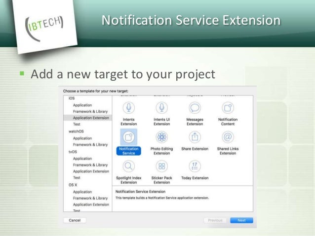 Notification Service Extension  We use the first function to download the content from the URL and add it to the notifica...