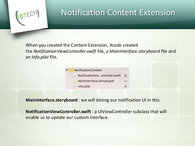 Notification Content Extension  Set an identifier for UNNotificationExtensionCategory key in extension's Info.plist: