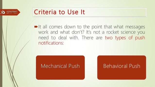 Criteria to Use It It all comes down to the point that what messages work and what don't? It's not a rocket science you n...