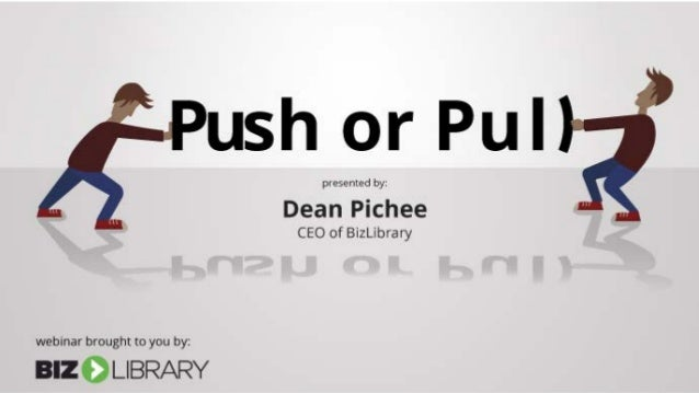 Presenting Today Dean Pichee President and CEO, BizLibrary dean@bizlibrary.com Krista Brubaker Marketing Coordinator BizLi...