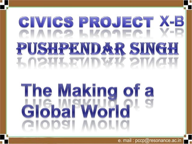 The Making of a Global World PPT by Pushpendra singh