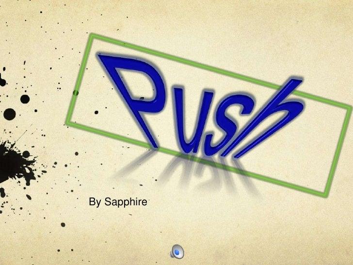 push by sapphire analysis