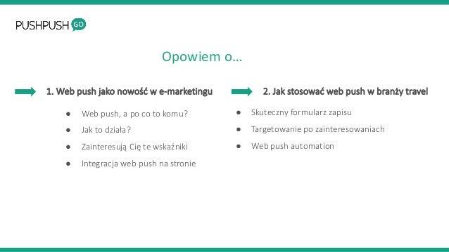 Web push - następca newslettera w branży turystycznej Slide 3
