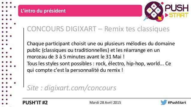 CONCOURS DIGIXART – Remix tes classiques Chaque participant choisit une ou plusieurs mélodies du domaine public (classique...