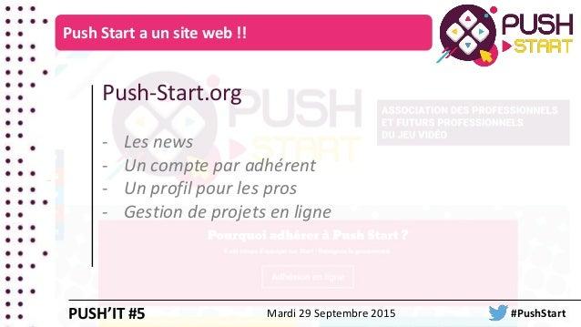 Push-Start.org - Les news - Un compte par adhérent - Un profil pour les pros - Gestion de projets en ligne Push Start a un...
