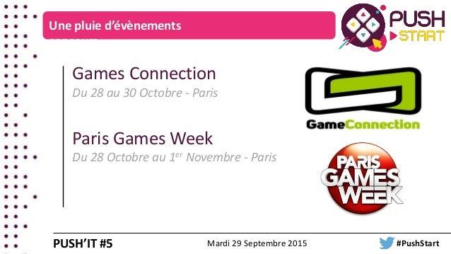 Une pluie d'évènements concours Games Connection Du 28 au 30 Octobre - Paris Paris Games Week Du 28 Octobre au 1er Novembr...