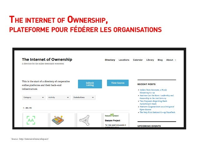 The internet of Ownership, plateforme pour fédérer les organisations Source : http://internetofownership.net/