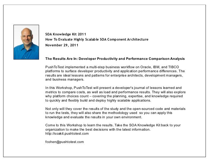 SOA Knowledge Kit 2011How To Evaluate Highly Scalable SOA Component ArchitectureNovember 29, 2011The Results Are In: Devel...