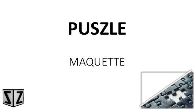 MAQUETTE PUSZLE