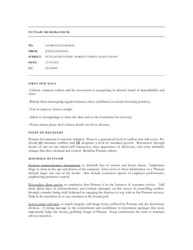 PUTNAM MEMORANDUM  TO:  CHARLES HALDEMAN  FROM:  JUSTIN FENWICK  SUBJECT:  PUTNAM RECOVERY: MARKET TIMING ALLEGATIONS  DAT...