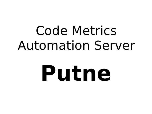 Code Metrics Automation Server  Putne