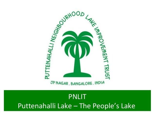 Jan 5, 2013                PNLITPuttenahalli Lake – The People's Lake