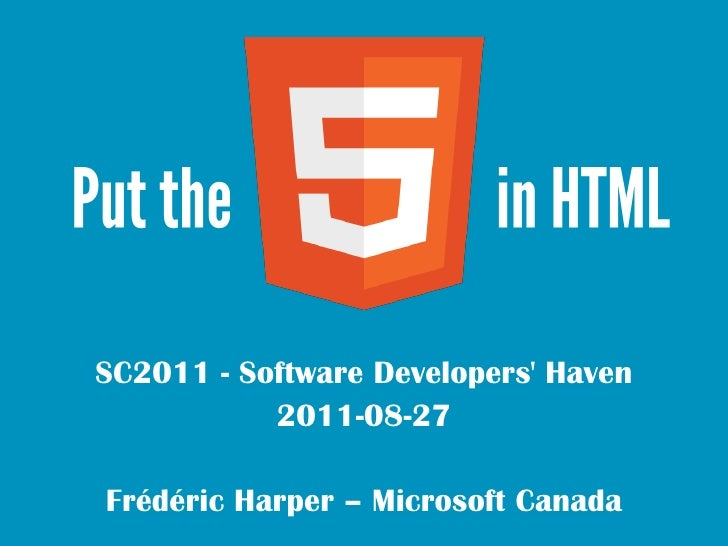 SC2011 - Software Developers Haven           2011-08-27Frédéric Harper – Microsoft Canada