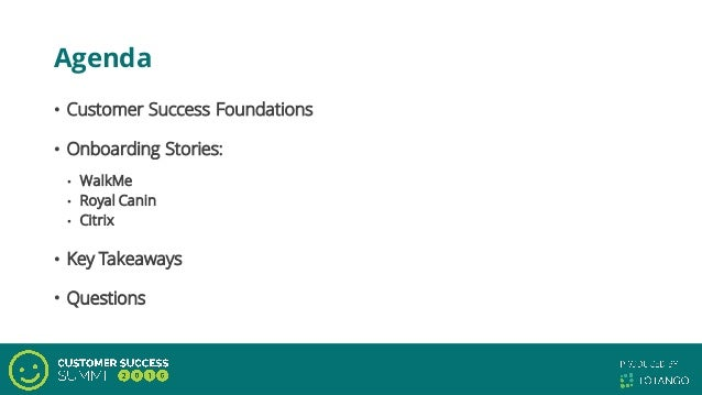 Getting Onboarding Right: Putting in Place the Foundation for Customer Success Slide 3