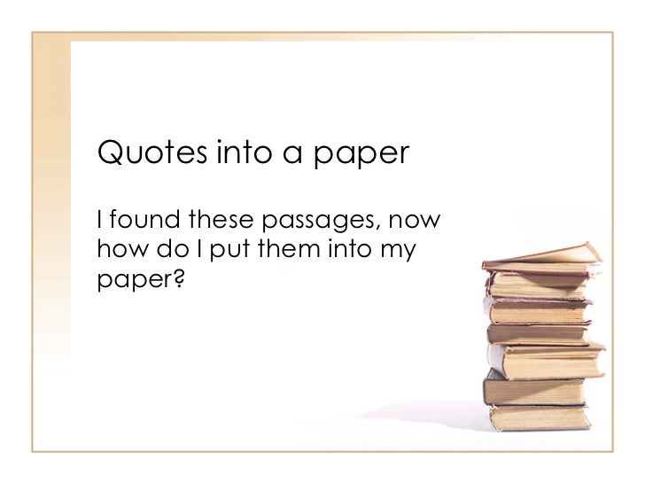 Putting Quotes In A Paper