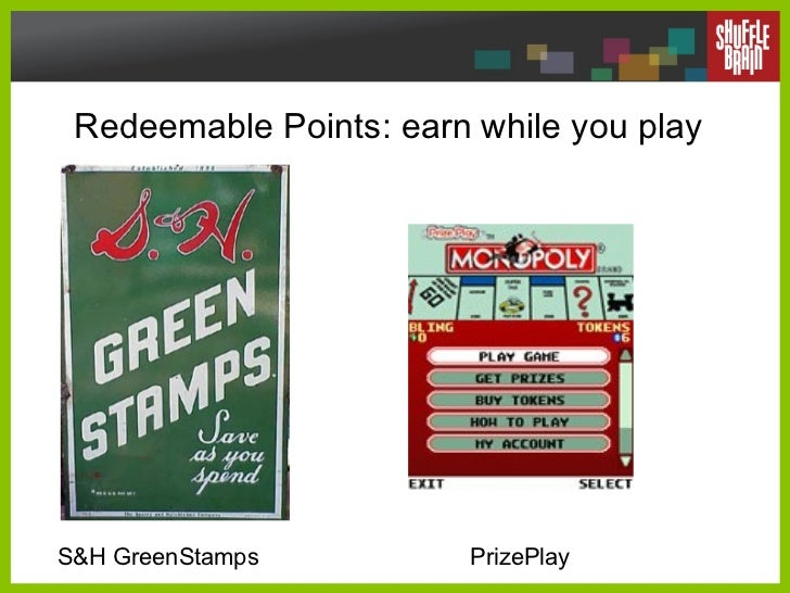 Redeemable Points: earn while you play S&H GreenStamps PrizePlay