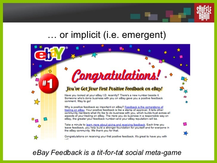 …  or implicit (i.e. emergent) eBay Feedback is a tit-for-tat social meta-game