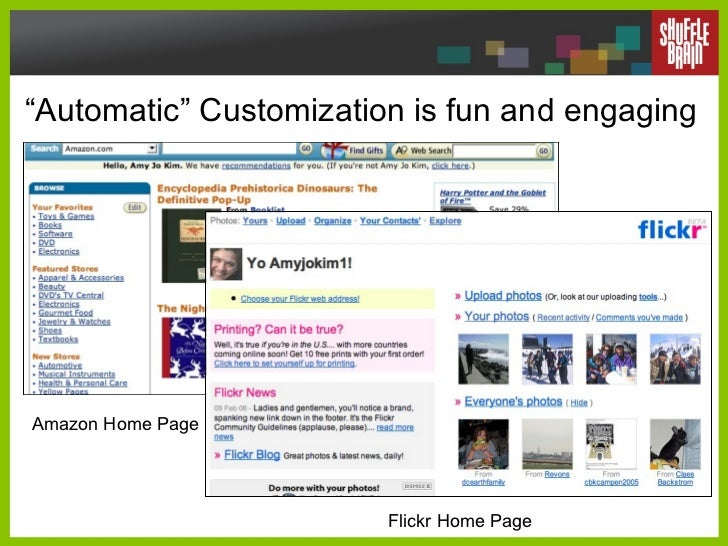 """"""" Automatic"""" Customization is fun and engaging Amazon Home Page Flickr Home Page"""