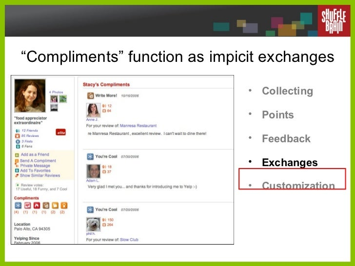 """ Compliments"" function as impicit exchanges <ul><li>Collecting </li></ul><ul><li>Points </li></ul><ul><li>Feedback </li><..."