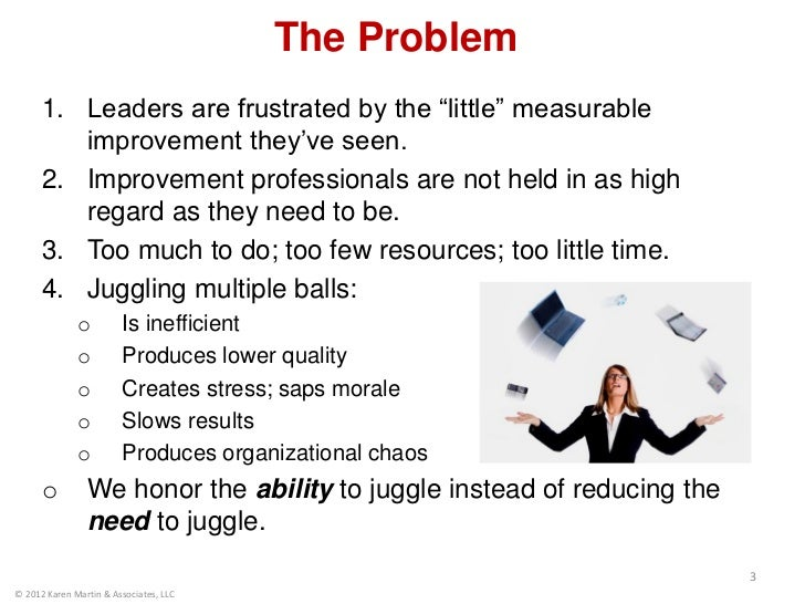 """The Problem      1. Leaders are frustrated by the """"little"""" measurable         improvement they've seen.      2. Improvemen..."""