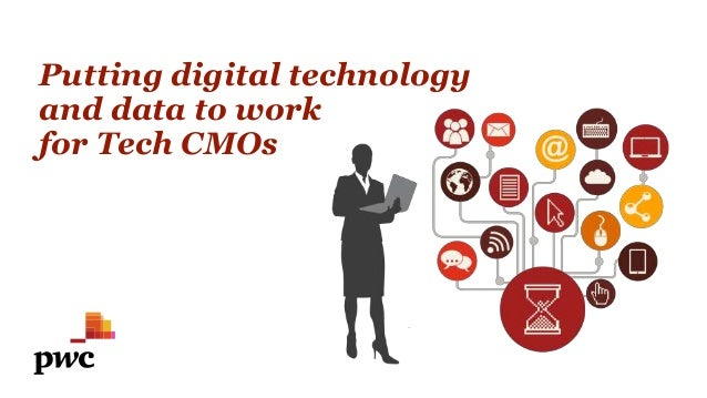 Putting digital technology and data to work for Tech CMOs