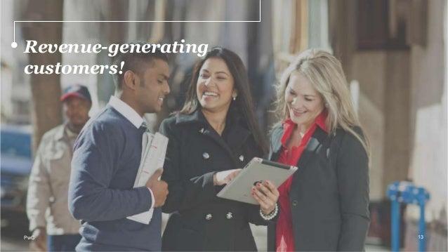 Revenue-generating customers! 13PwC
