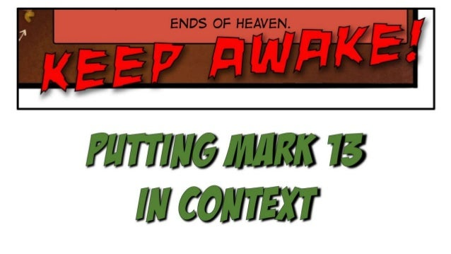 Putting Mark 13 in Context