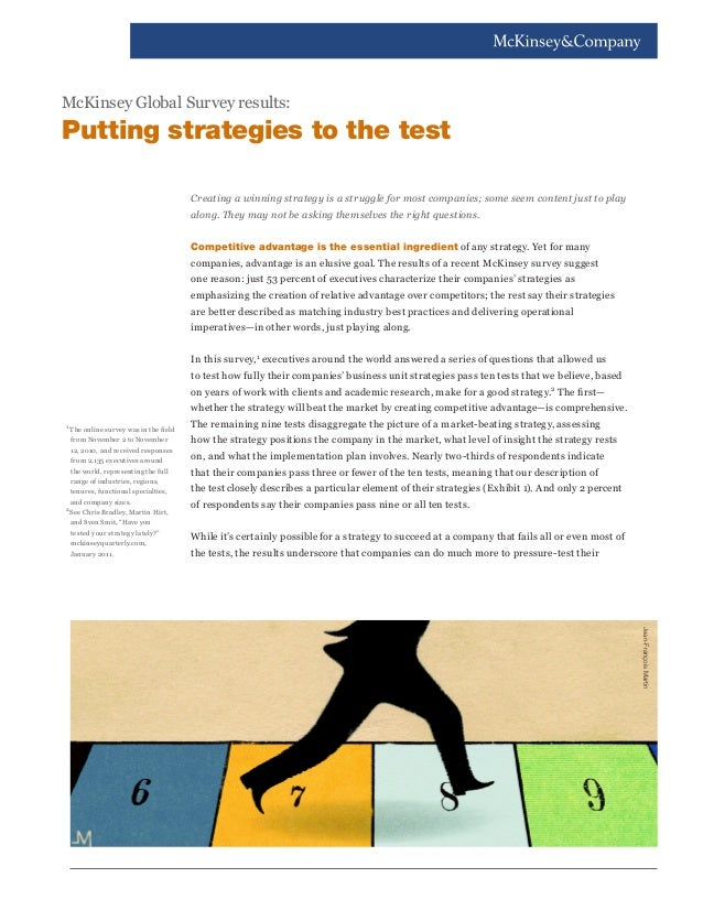 McKinsey Global Survey results:  Putting strategies to the test Creating a winning strategy is a struggle for most compani...