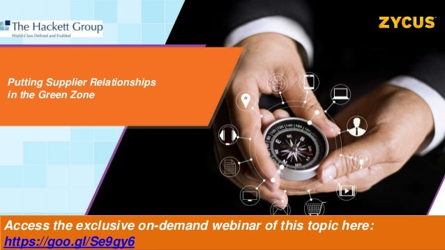 Putting Supplier Relationships in the Green Zone Access the exclusive on-demand webinar of this topic here: https://goo.gl...