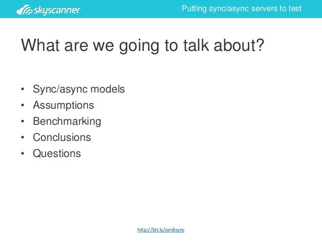 Skyscanner Engineering: Putting sync async servers to test by Jordi Soucheiron Slide 3