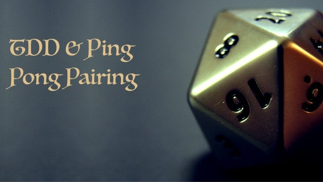 TDD & Ping Pong Pairing
