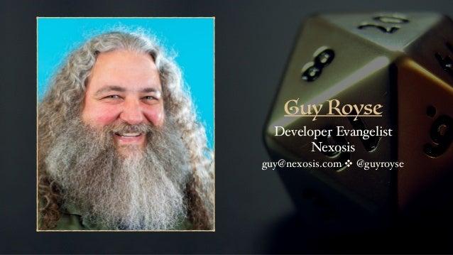 Guy Royse Developer Evangelist Nexosis guy@nexosis.com ❖ @guyroyse