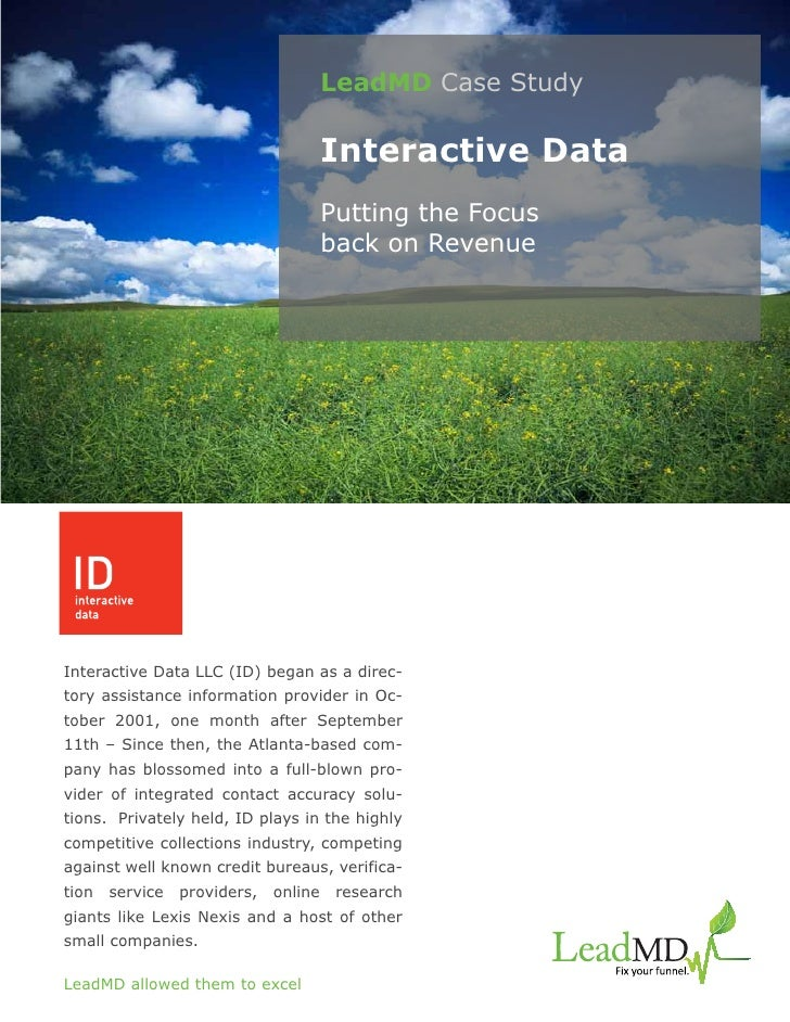 LeadMD Case Study                                       Interactive Data                                       Putting the...