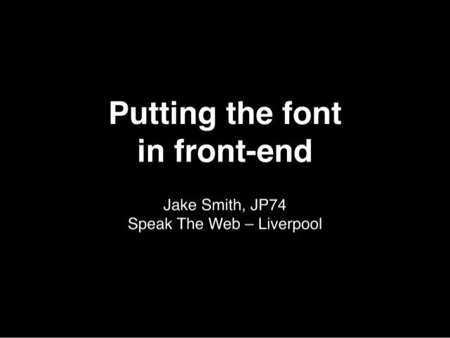 Putting The Font In Front End