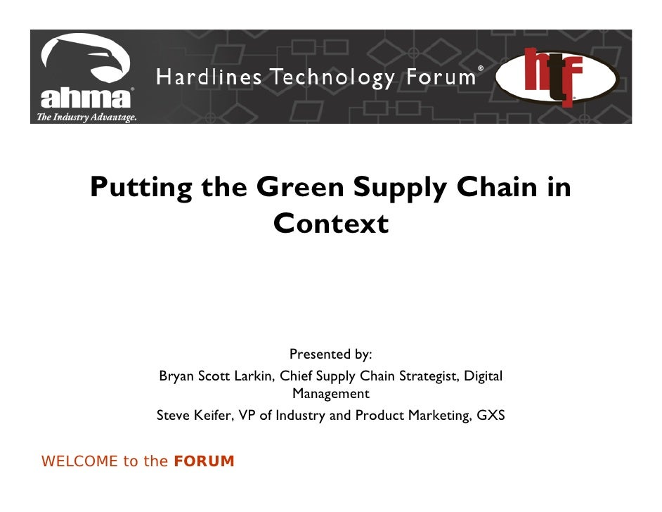 Putting the Green Supply Chain in                  Context                                     Presented by:            Br...