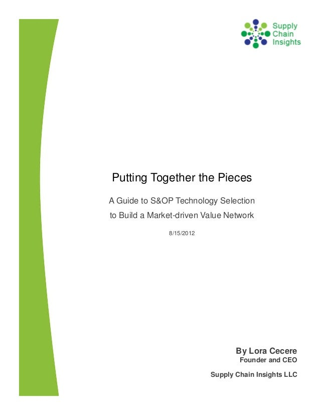 Putting Together the Pieces - A Guide to S&OP Technology Selection- 20 AUGUST 2012