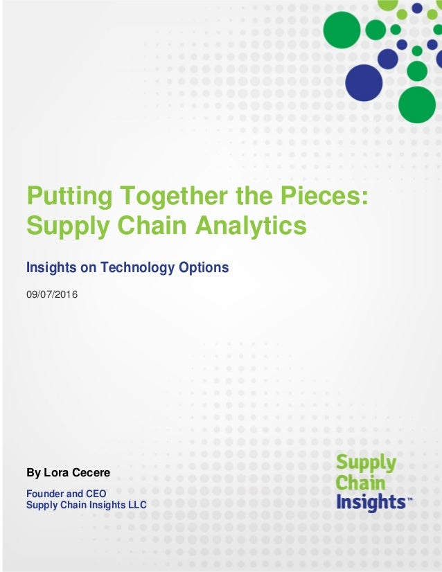 Putting Together the Pieces: Supply Chain Analytics - 2 SEP 2017