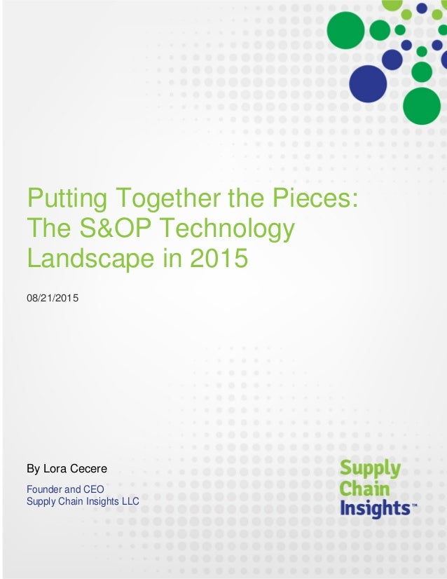 Putting Together the Pieces - The S&OP Technology Landscape - 20 AUG 2015