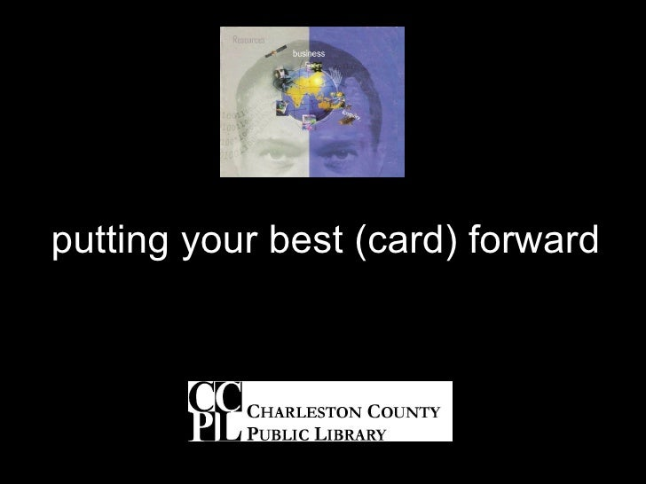 putting your best (card) forward