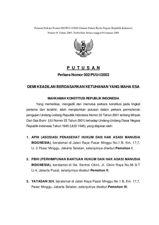 Putusan Perkara Nomor 002/PUU-I/2003 Dimuat Dalam Berita Negara Republik Indonesia Nomor 01 Tahun 2005, Terbit Hari Selasa...