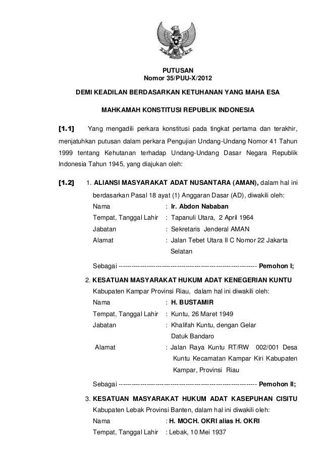 1 PUTUSAN Nomor 35/PUU-X/2012 DEMI KEADILAN BERDASARKAN KETUHANAN YANG MAHA ESA MAHKAMAH KONSTITUSI REPUBLIK INDONESIA [1....