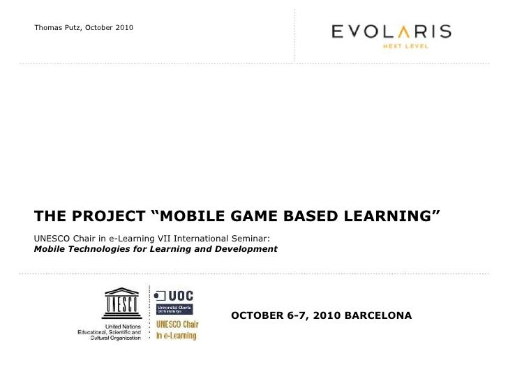 """The Project """"Mobile Game Based Learning"""" (By Thomas Putz)"""