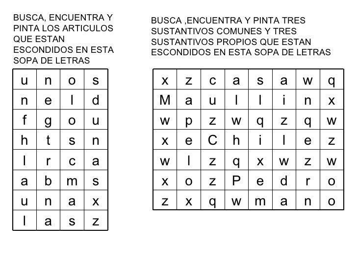 BUSCA, ENCUENTRA Y PINTA LOS ARTICULOS QUE ESTAN ESCONDIDOS EN ESTA SOPA DE LETRAS BUSCA ,ENCUENTRA Y PINTA TRES SUSTANTIV...