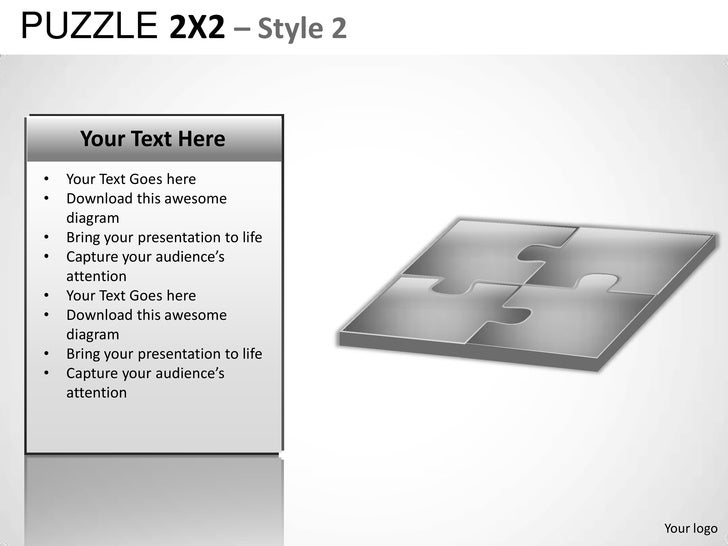 PUZZLE 2X2 – Style 2       Your Text Here •   Your Text Goes here •   Download this awesome     diagram •   Bring your pre...